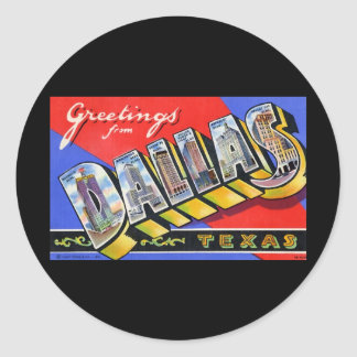 Greetings from Dallas Texas Stickers