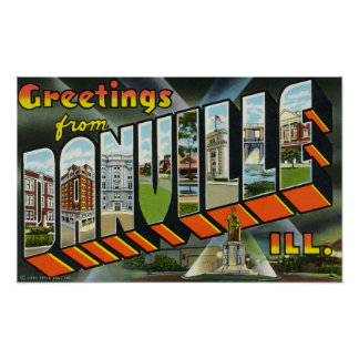 Greetings from Danville Illinois Poster