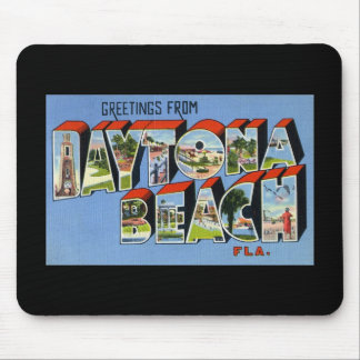 Greetings from Daytona Beach Florida Mouse Pad