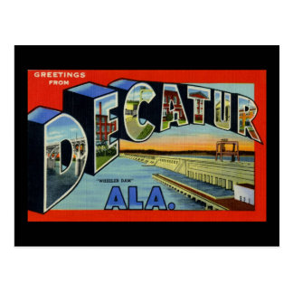 Greetings from Decatur Alabama Postcard