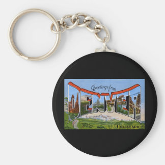 Greetings from Denver Colorado Basic Round Button Key Ring
