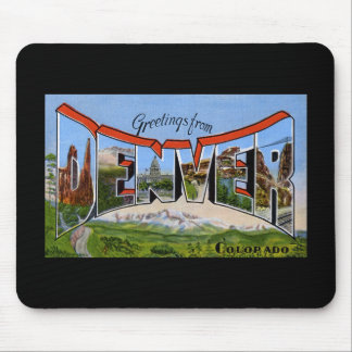 Greetings from Denver Colorado Mouse Pad