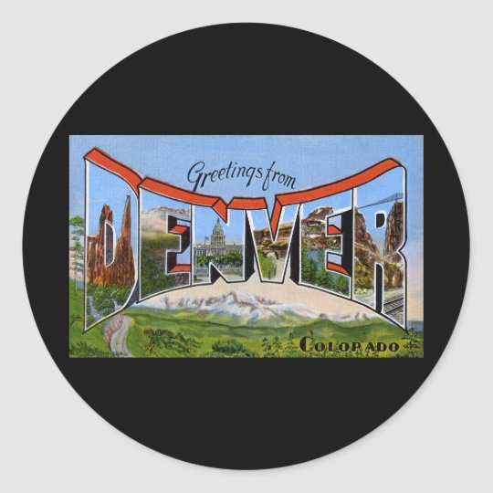 Greetings from Denver Colorado Round Sticker