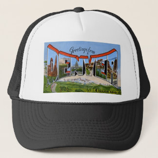 Greetings from Denver Colorado Trucker Hat