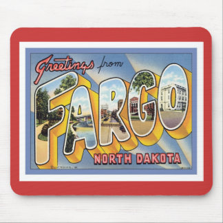 Greetings From Fargo North Dakota Mouse Pad