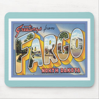 Greetings From Fargo North Dakota Mouse Pad