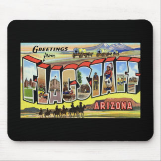 Greetings from Flagstaff Arizona Mousepad