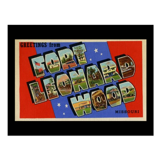 Greetings from Fort Leonard Wood Missouri Postcard