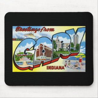 Greetings from Gary Indiana Mouse Pads