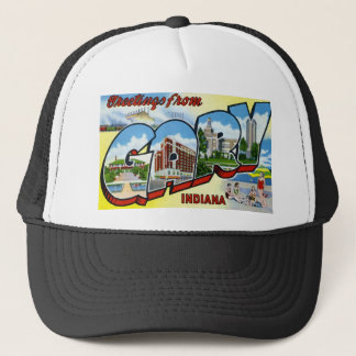Greetings from Gary Indiana Trucker Hat