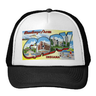 Greetings from Gary Indiana Trucker Hats