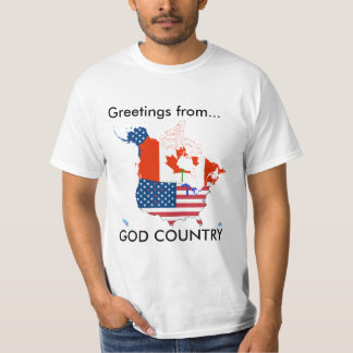 Greetings from God's Country Shirt
