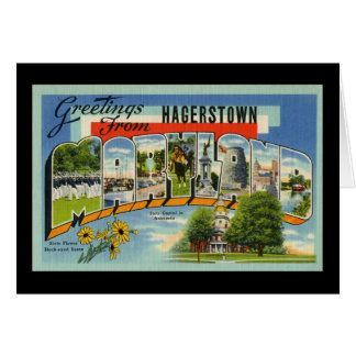 Greetings from Hagertown Maryland Greeting Card