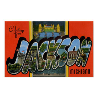 Greetings from Jackson Michigan Poster
