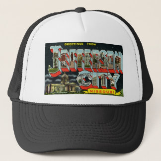 Greetings from Jefferson City Missouri Trucker Hat