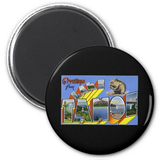 Greetings from Lake Tahoe 6 Cm Round Magnet