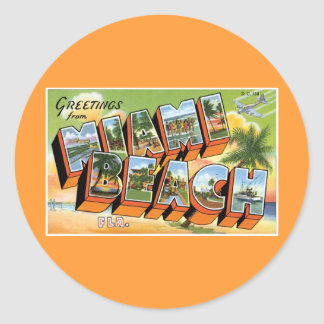 Greetings from Miami Beach, Florida! Classic Round Sticker