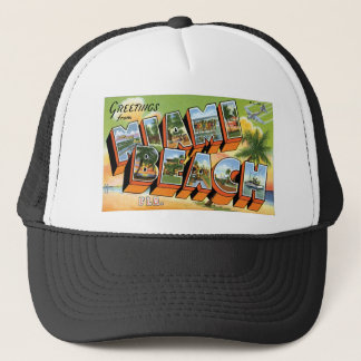 Greetings from Miami Beach, Florida! Trucker Hat