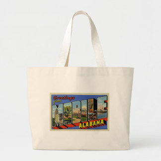 Greetings from Mobile Alabama Large Tote Bag