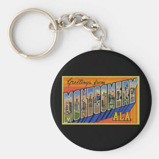 Greetings from Montgomery Alabama Key Ring