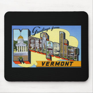 Greetings from Montpelier Vermont Mouse Pad