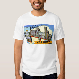 Greetings from Montpelier Vermont Tee Shirt