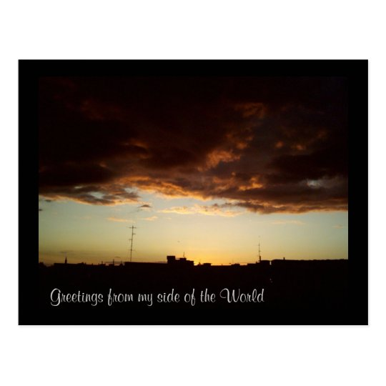 Greetings from my side of the World Postcard