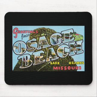 Greetings from Osage Beach Missouri Mouse Pad