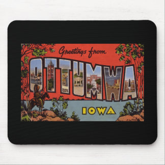 Greetings from Ottumwa Iowa Mouse Pad