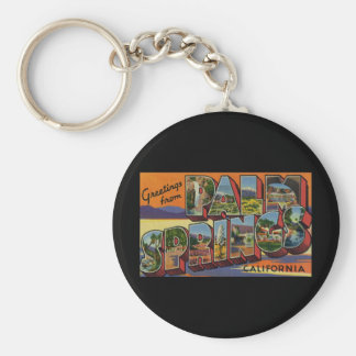 Greetings from Palm Springs California Keychain