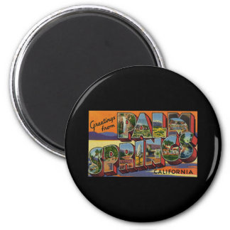 Greetings from Palm Springs California Refrigerator Magnet