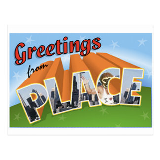 Greetings from Place Postcard