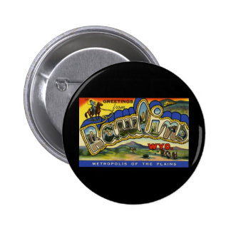 Greetings from Rawlins Wyoming Pinback Button