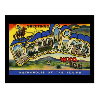 Greetings from Rawlins Wyoming Postcard