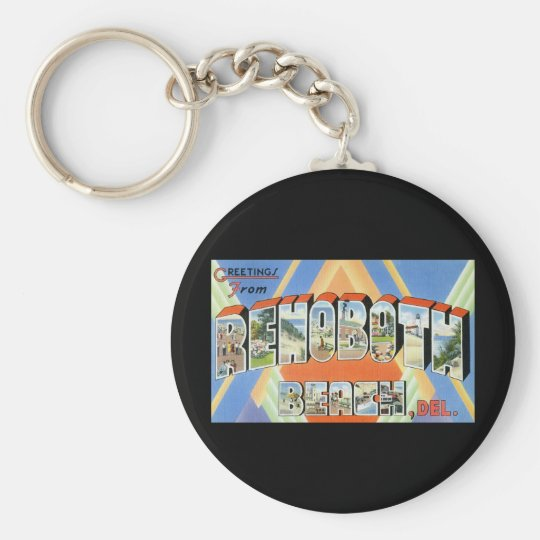 Greetings from Rehoboth Beach Delaware Basic Round Button Key Ring