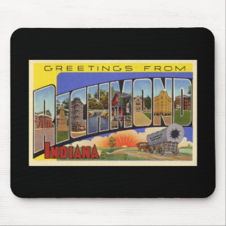 Greetings from Richmond Indiana Mousepad