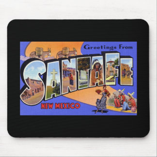 Greetings from Santa Fe New Mexico Mouse Pad