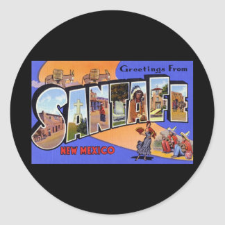 Greetings from Santa Fe New Mexico Round Stickers