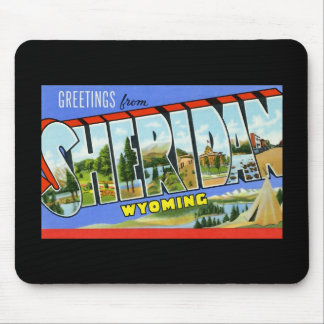 Greetings from Sheridan Wyoming Mouse Pad