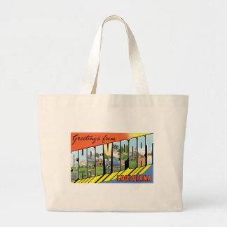 Greetings from Shreveport, Louisiana! Bags
