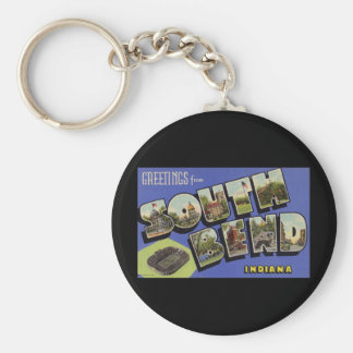 Greetings from South Bend Indiana Key Ring