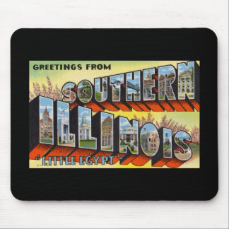 Greetings from Southern Illinois Little Egypt Mouse Pad