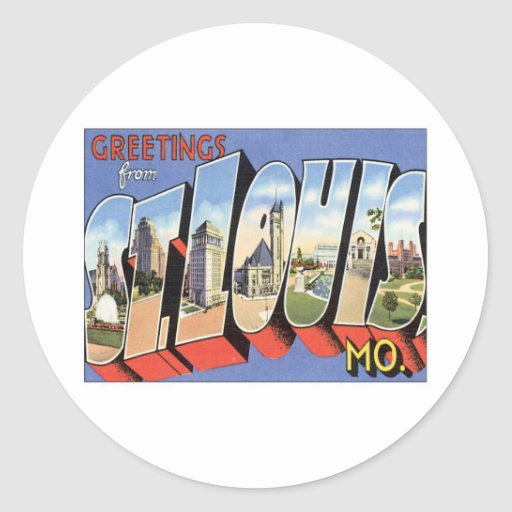 Greetings From St.Louis Missouri Round Stickers