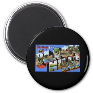 Greetings from the Black Hills South Dakota 6 Cm Round Magnet