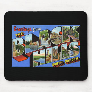Greetings from the Black Hills South Dakota Mouse Pad