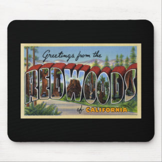 Greetings from the Redwoods of California Mouse Pad