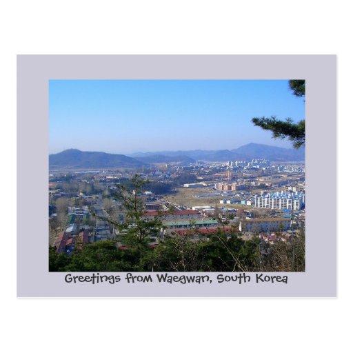Greetings from Waegwan, South Korea Postcards