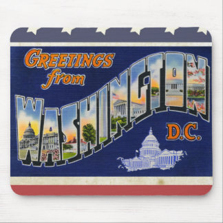 Greetings From Washington DC! Mouse Pad