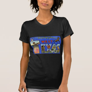 Greetings from West Texas T-shirt