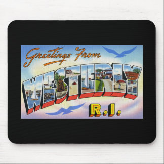 Greetings from Westerly Rhode Island Mouse Pad